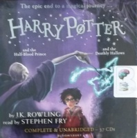 Harry Potter Collection Part 3 - Books 6 and 7 written by J.K. Rowling performed by Stephen Fry on CD (Unabridged)